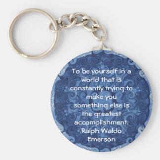 Ralph Waldo Emerson QUOTATION  inspirational Key Chain