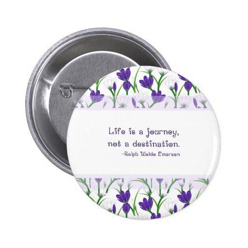 Ralph Waldo Emerson Quote- Spring Crocus Flowers Buttons