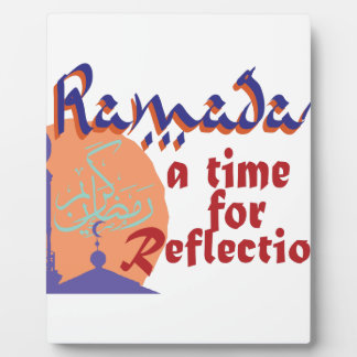 Ramadan Time For Reflection Plaque