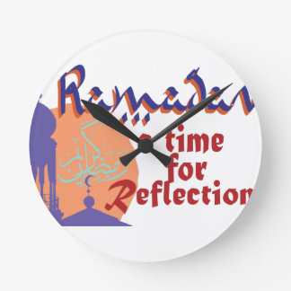 Ramadan Time For Reflection Round Clock