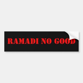ramadi no good bumper sticker