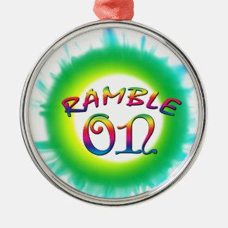 Ramble On Metal Ornament