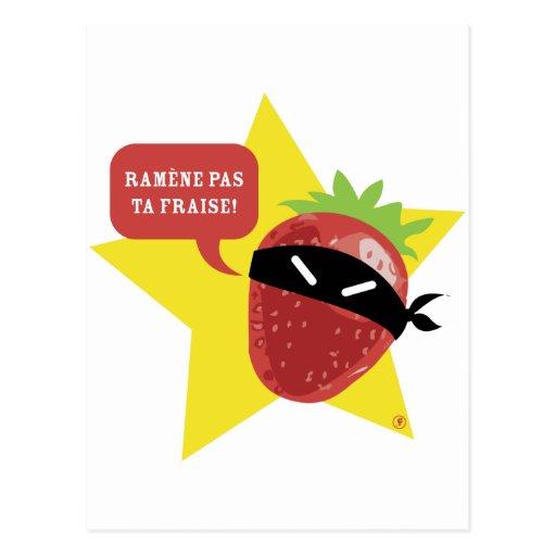 Ramène pas ta fraise !! © Les Hameçons Cibles Postcards