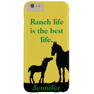 Ranch Life Is The Best Life Horses Phone Case