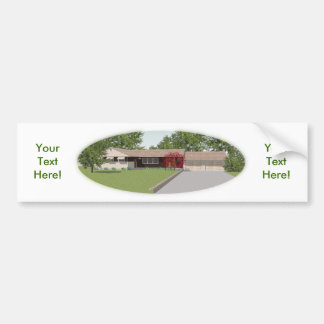 Ranch Style House: Bumper Sticker