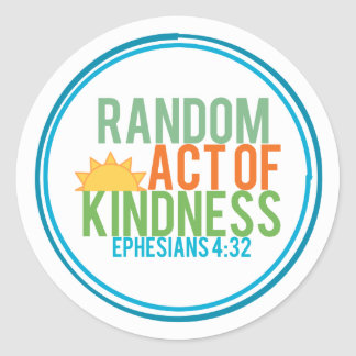 Random Act of Kindness (Biblical) Round Sticker