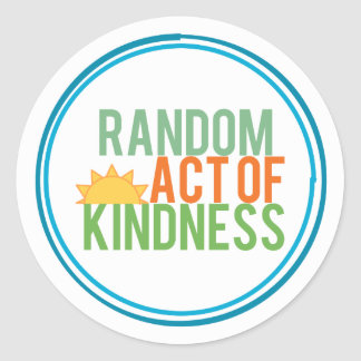 Random Act of Kindness Round Sticker