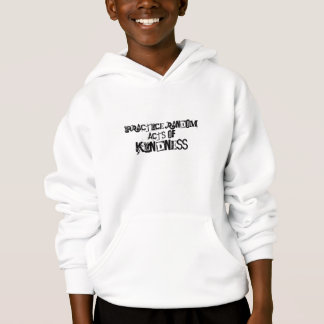 random acts of kindness hoodie