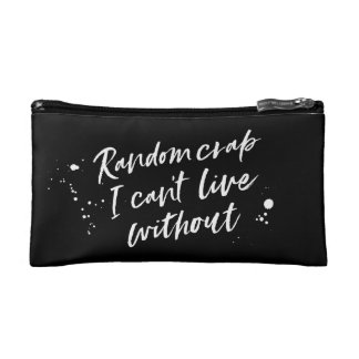 Random crap I can't live without cosmetics case