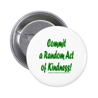 Random Kindness 6 Cm Round Badge