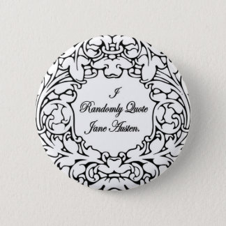 Randomly Quote Jane Austen 6 Cm Round Badge
