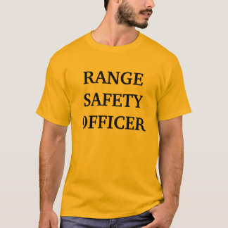 RANGE SAFETY OFFICER T-Shirt
