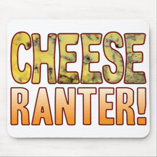Ranter Blue Cheese Mouse Pad