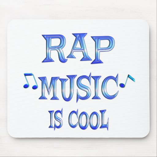 Rap is Cool Mouse Pad