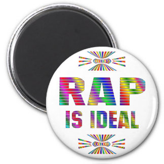 RAP is Ideal 6 Cm Round Magnet