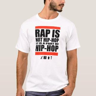 Rap Is Not Hip-Hop T-Shirt