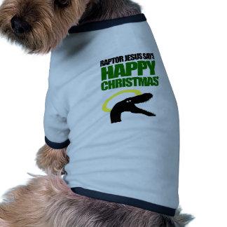Raptor Jesus says Happy Christmas Pet T Shirt