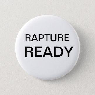 Rapture ready 6 cm round badge