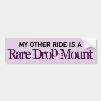 Rare Drop Mount Bumpersticker Bumper Sticker