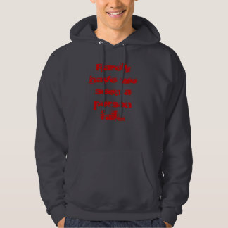 Rarely have we seen a person fail... hoodie