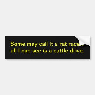 Rat race. bumper sticker