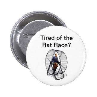 Rat Race.jpg, Tired of the Rat Race? 6 Cm Round Badge