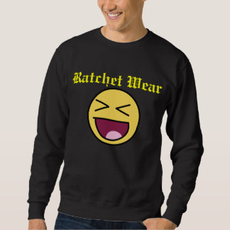 Ratchet Wear Sweatshirt