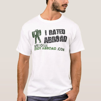 Rate Your Study Abroad (I Rated Abroad) T-Shirt