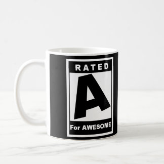 Rated A for Awesome Coffee Mug