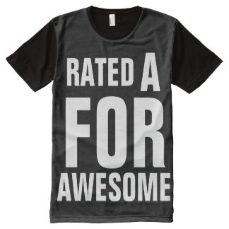 Rated A For Awesome All-Over Print T-Shirt