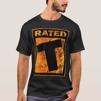 Rated-T T-Shirts