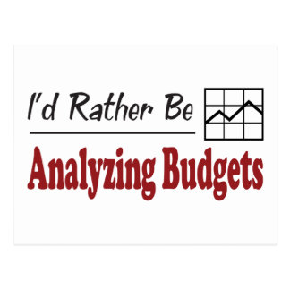 Rather Be Analyzing Budgets Postcard