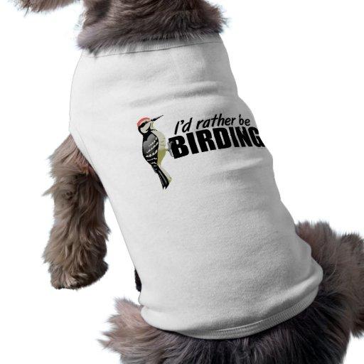 Rather Be Birding Pet Tee Shirt