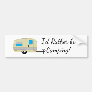 Rather Be Camping Trailer Bumper Sticker