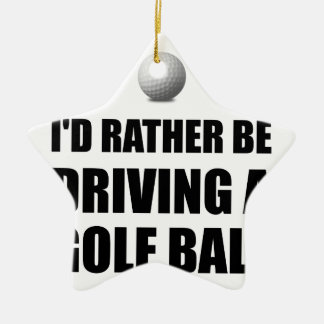Rather Be Driving Golf Balls Ceramic Star Decoration