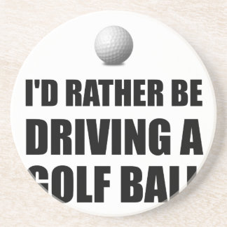 Rather Be Driving Golf Balls Drink Coaster