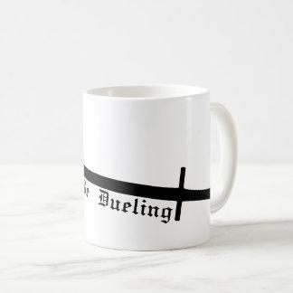 Rather Be Dueling Coffee Mug