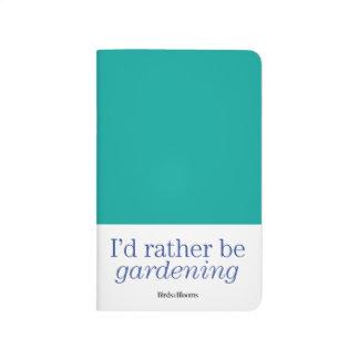 Rather Be Gardening Journal
