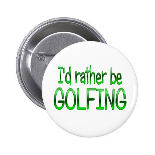 Rather be Golfing Pins