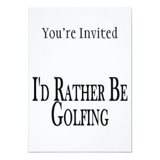 Rather Be Golfing 13 Cm X 18 Cm Invitation Card