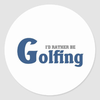 Rather be golfing round sticker