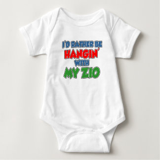 Rather Be Hanging With My Zio Baby Bodysuit