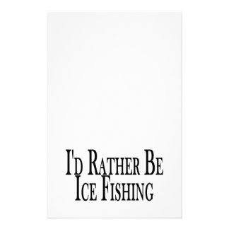 Rather Be Ice Fishing Stationery