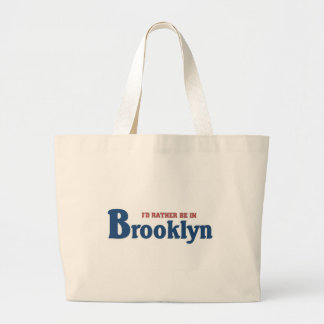 Rather be in brooklyn large tote bag