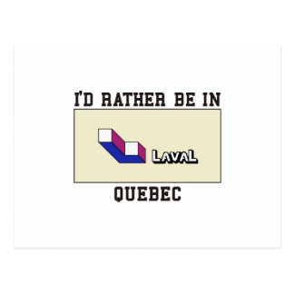 Rather Be In Laval Postcard
