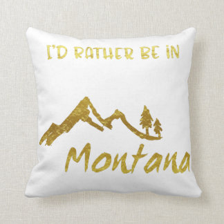 Rather Be In Montana Gold Foil Mountain Pillow