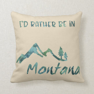 Rather Be In Montana Green Mountain Tree Pillow