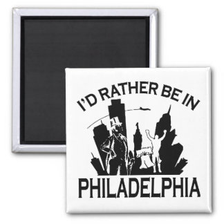 Rather be in Philadelphia Magnet