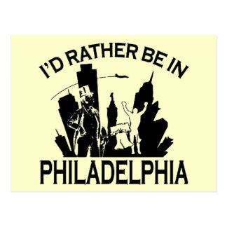 Rather be in Philadelphia Postcard