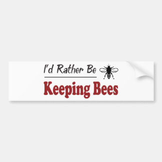 Rather Be Keeping Bees Bumper Stickers
